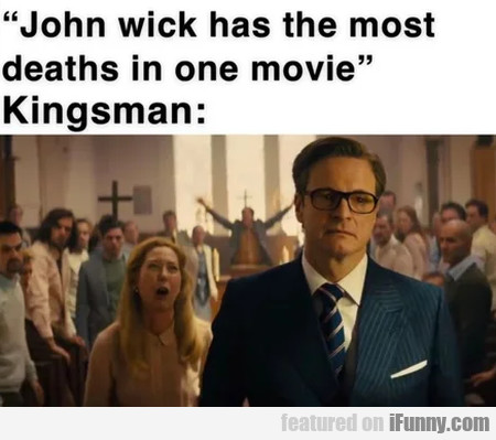 John Wick has the most deaths in one movie