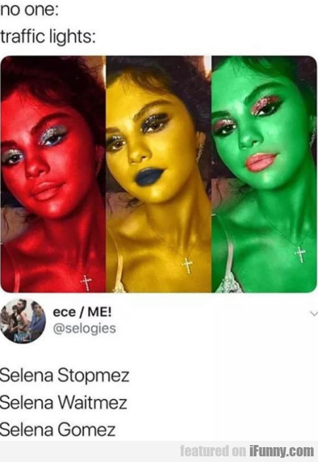 No One - Traffic Lights - Selena Stopmez