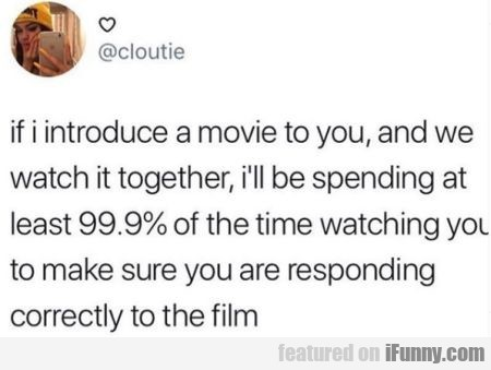 If I Introduce A Movie To You