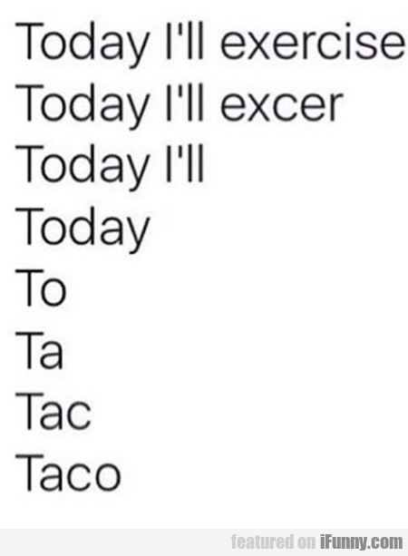 Today I'll Exercise