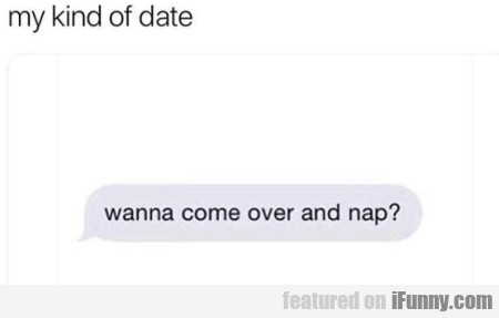 My Kind Of Date