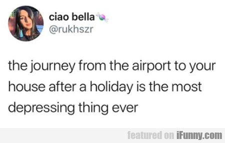 The Journey From Airport To Your House