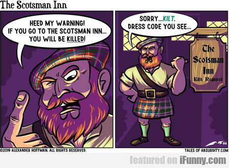 heed my warning! if you go to the scotsman inn...