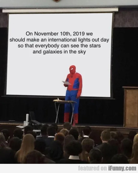 On November 10th 2019 We Should Make An...