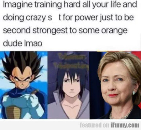 Imagine Training Hard All Your Life And Doing...