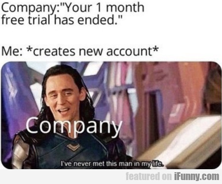 Company - Your 1 month free trial has ended...