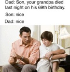 Dad: Son, Your Grandpa Died Last Night On His 69th