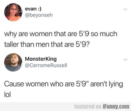 Why Are Women That Are 5'9 So Much Taller