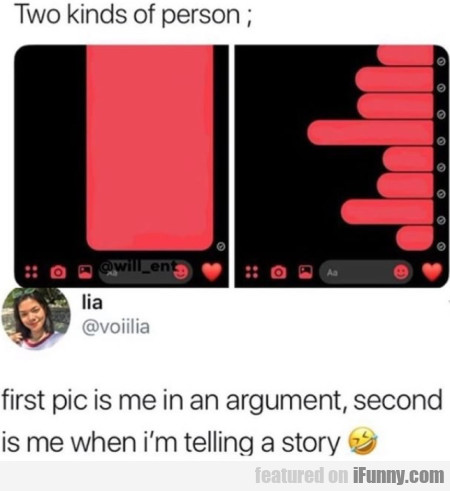 Two Kinds Of Person - First Pic Is Me In...