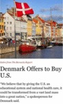 Denmark Offers To Buy U.s. - We Believe That