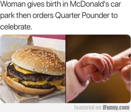 Woman Gives Birth In Mcdonald's Car Park Then