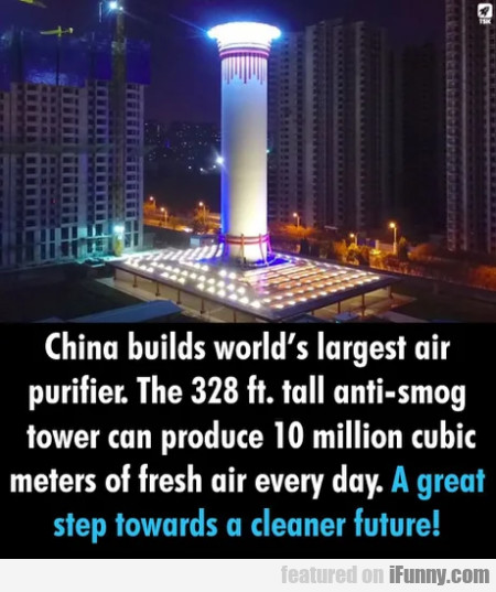 China builds world's largest air purifier. The...