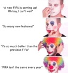 A New Fifa Is Coming Up! Oh Boy, I Can't Wait...