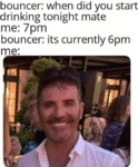 Bouncer - When Did You Start Drinking Tonight Mate