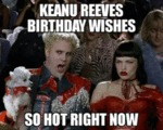 Keanu Reeves Birthday Wishes - So Hot Right Now