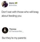 Don't Eat With Those Who Will Brag