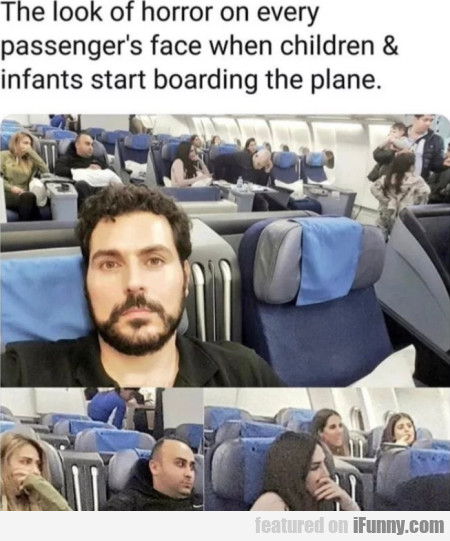 The Look Of Horror On Every Passenger's Face When