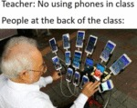 Teacher - No Using Phones In Class - People At...