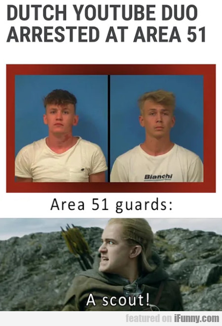 Dutch Youtube Duo Arrested At Area 51