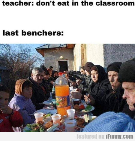 Teacher - don't eat in the classroom - Last...