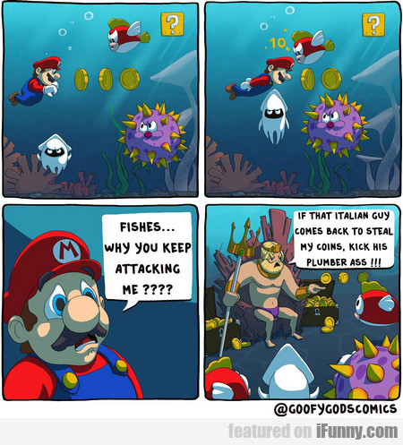 Fishes... Why You Keep Attacking Me?