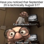 Have You Noticed That September 20 Is Technically