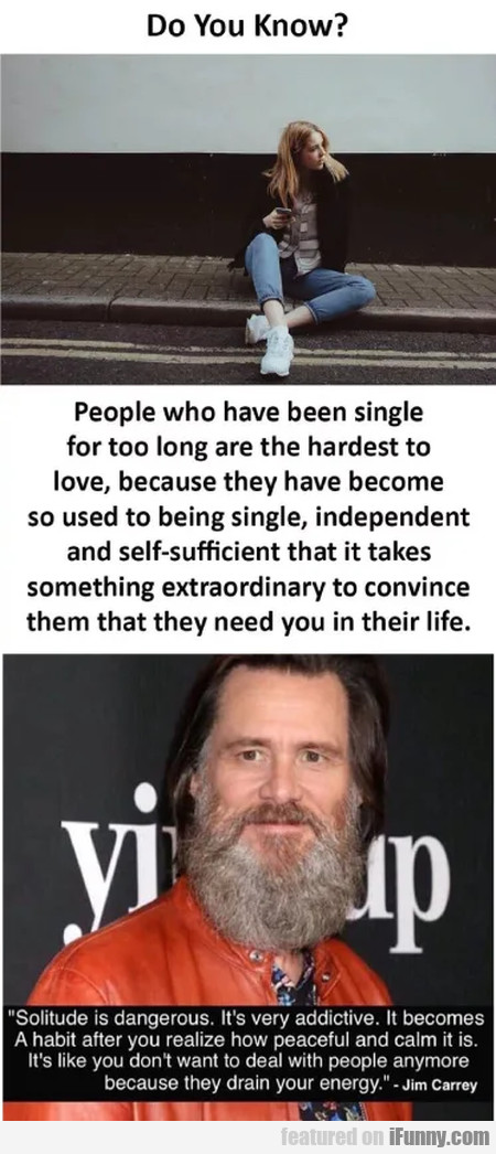 Do you know - People who have been single for...