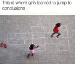 This Is Where The Girls Learned To Jump To...