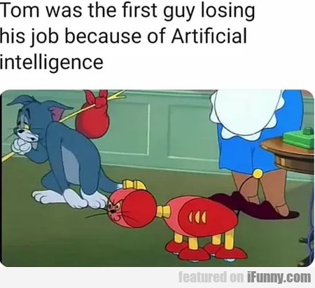 Tom Was The First Guy Losing His Job Because...