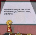 Nightmares Are Just Free Horror Movies That...